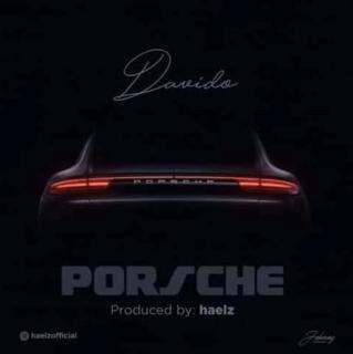 Davido - Porseche