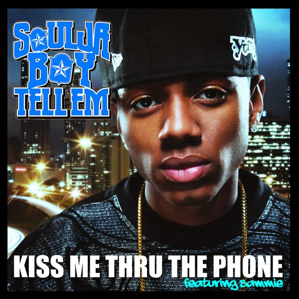 Soulja Boy Tell Em' - Kiss Me Thru The Phone (feat. Sammie) - Single Cover