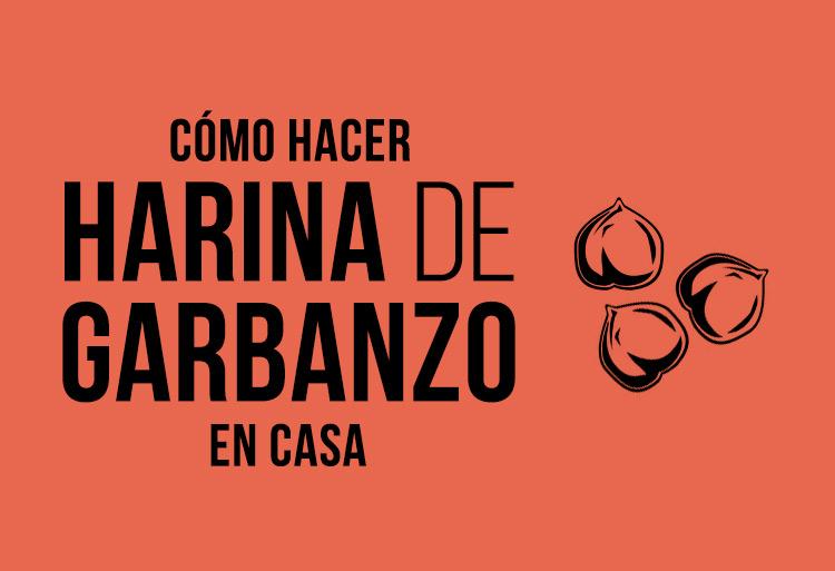 Cómo hacer Harina de Garbanzo Casera