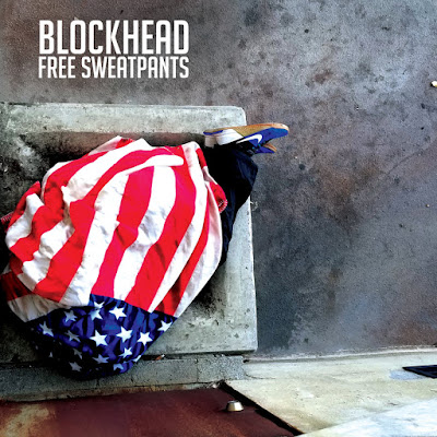 Blockhead – Free Sweatpants