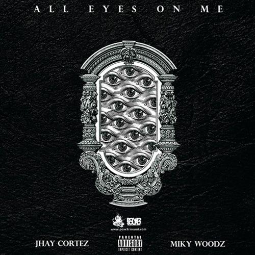 https://www.pow3rsound.com/2018/04/jhay-cortez-miky-woodz-all-eyes-on-me.html