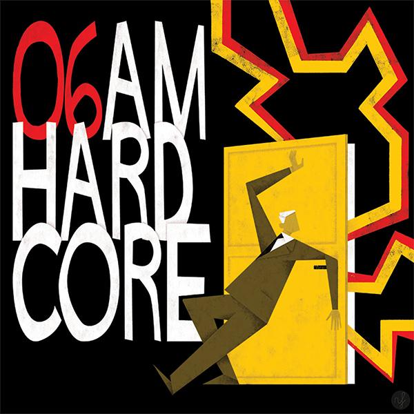 """06 AM stream new EP """"AMHARDCORE"""""""