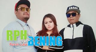 RPH, Bening, Hip Hop, Download Lagu RPH Feat Bening Penuh Luka Mp3 Single Hiphop Paling Ngetop 2018