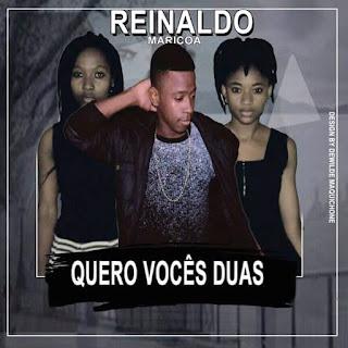 Imagem Reinaldo Maricoa - Quero vocês as duas