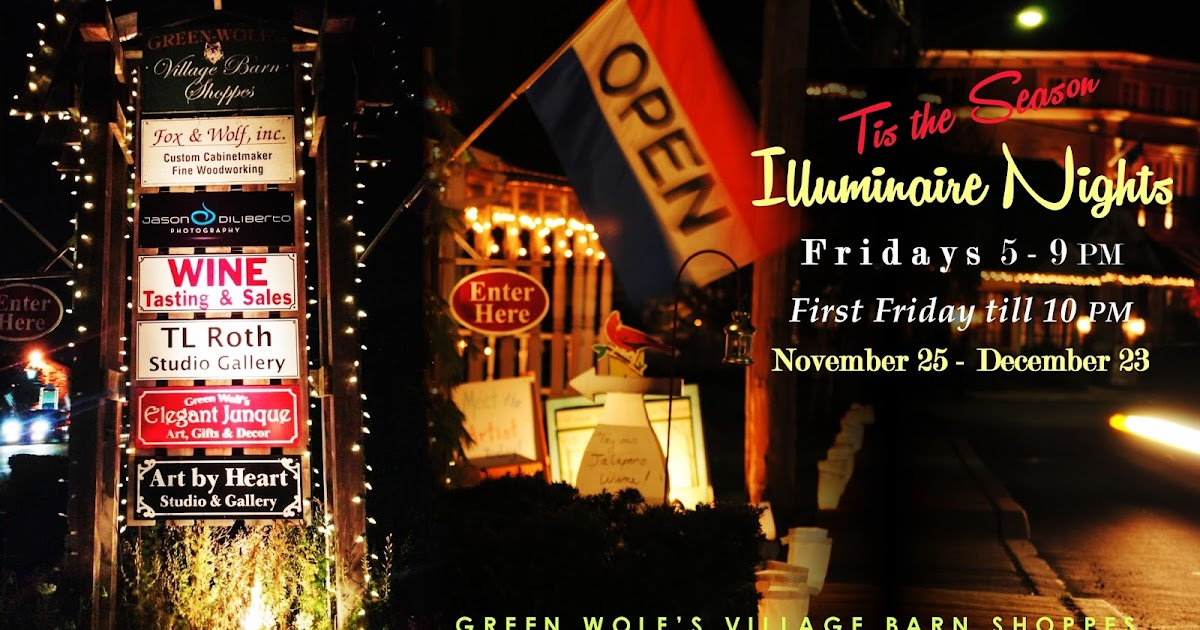 Green Wolfs Village Barn Shoppes in Skippack: Celebrate the Holidays during Illuminaire Nights