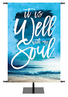 It is Well With My Soul Banner