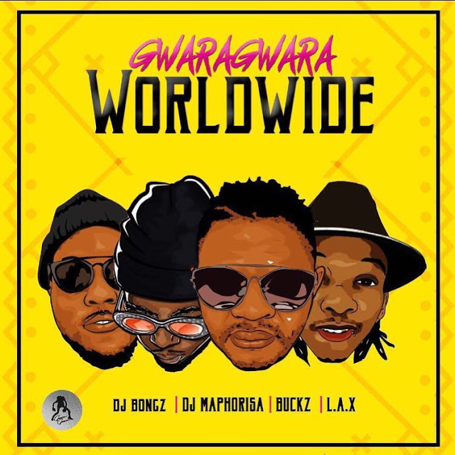 DJ Bongz, DJ Maphorisa, DJ Buckz, L.A.X & Bizzouch - Gwara Gwara Worldwide (Afro House)