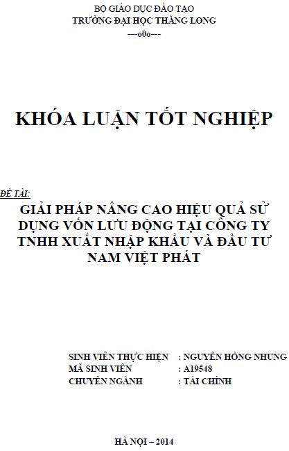 Giải pháp nâng cao hiệu quả sử dụng vốn lưu động tại Công ty TNHH Xuất nhập khẩu và Đầu tư Nam Việt Phát