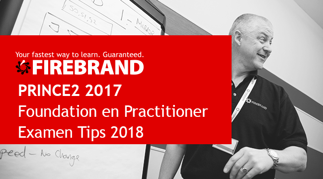 PRINCE2 2017 Foundation en Practitioner Examen Tips