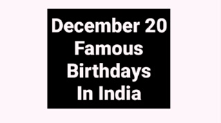 December 20 famous birthdays in India Indian celebrity Bollywood