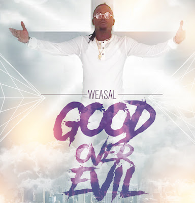 Weasel – GOOD OVER EVIL