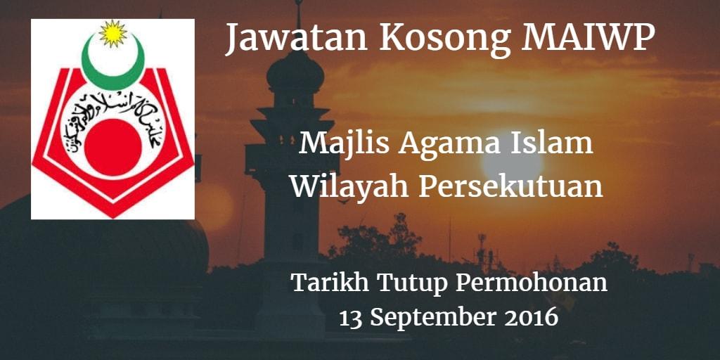 Jawatan Kosong MAIWP 13 September 2016