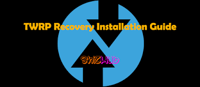 How to install TWRP Recovery [latest] on any Android device