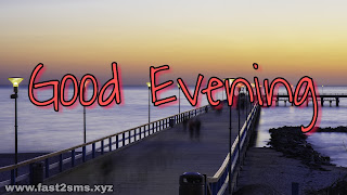 Good Evening Images For Whatsapp by Hasim Sk