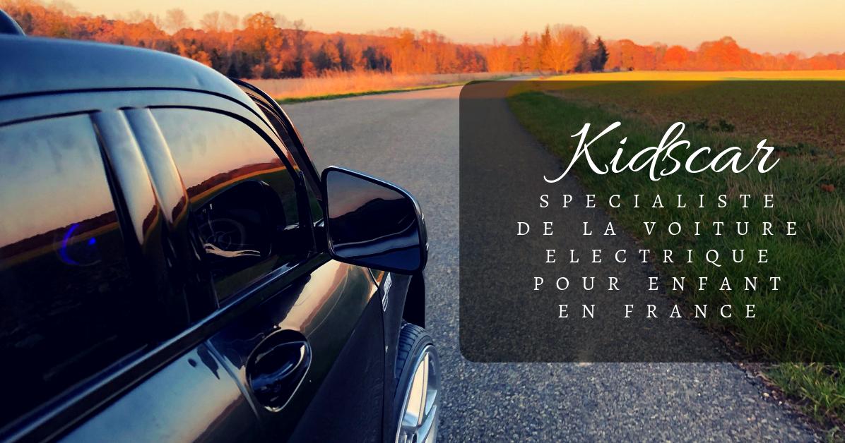 d2f2fc2529e9f2 Happy New Mom   KIDS CAR, spécialiste de la voiture électrique pour enfant  en FRANCE