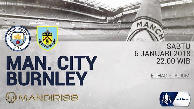 Prediksi Bola : Manchester City Vs Burnley , Sabtu 06 January 2018 Pukul 22.00 WIB