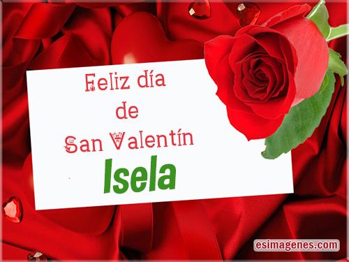 Feliz San Valentín Isela Tarjetas Con Nombres