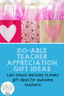 Simple, fast and inexpensive teacher appreciation gift ideas for the end of the year!