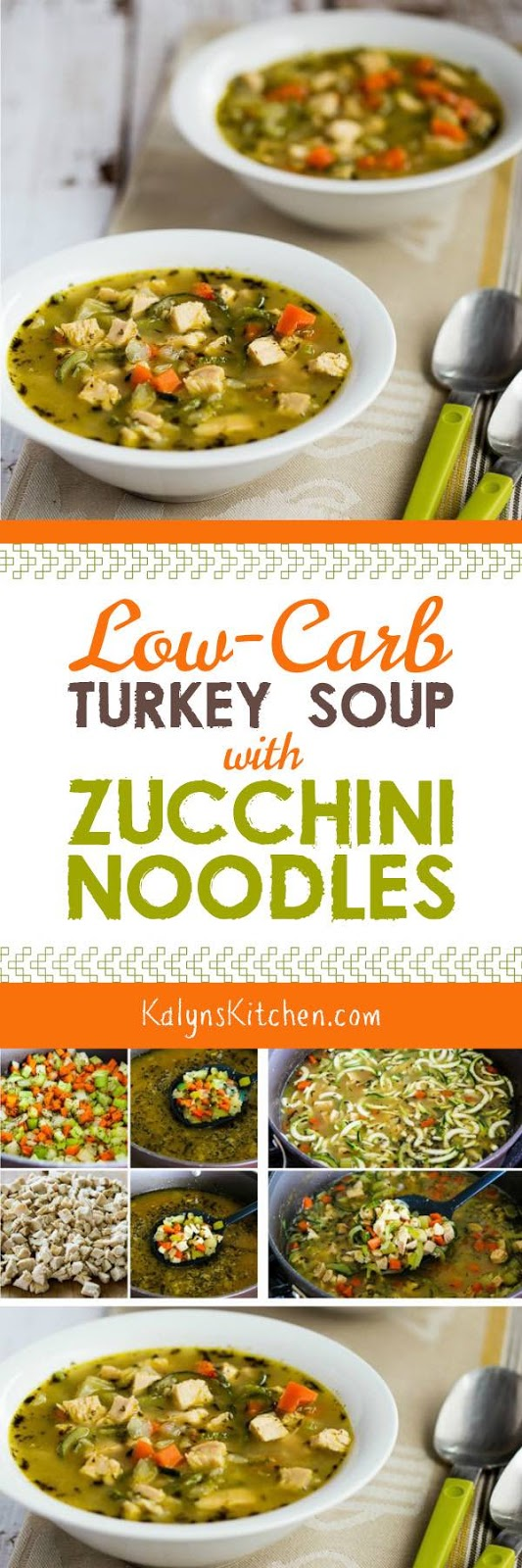Low-Carb Turkey Soup with Zucchini Noodles - Kalyn\'s Kitchen