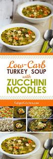 Low-Carb Turkey Soup with Zucchini Noodles [KalynsKitchen.com]