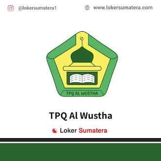 Lowongan Kerja Banda Aceh, TPQ Al Wustha Juli 2021