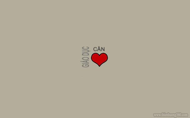 Giáo dục cần trái tim