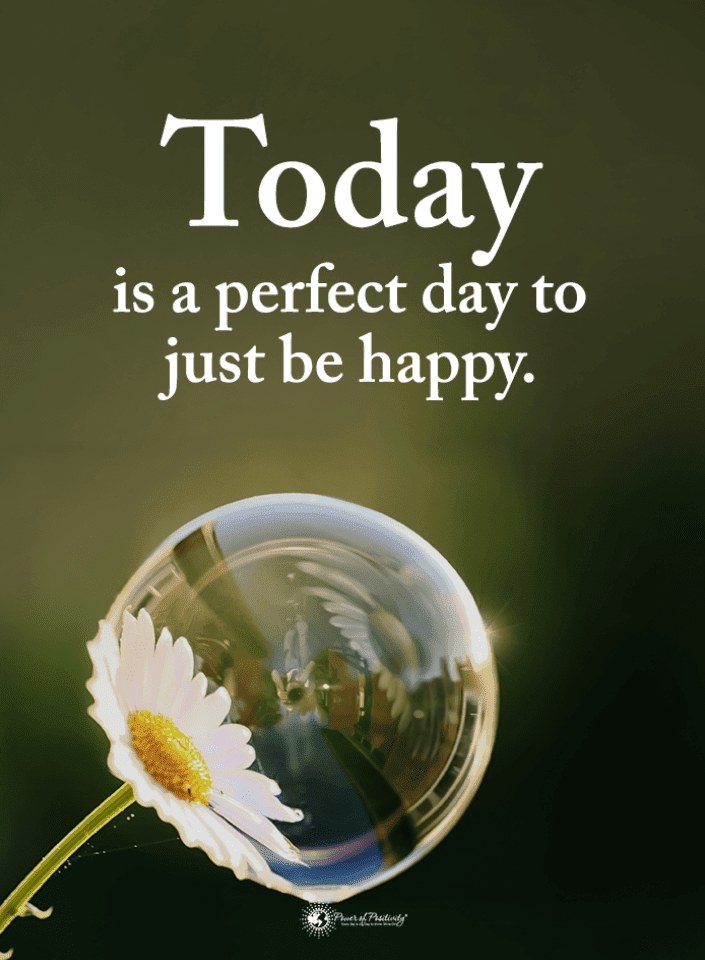 Be Grateful For Today Quotes, Good Day Quotes, Quotes, Perfect Day Quotes,