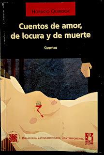 Libro de Horacio Quiroga Cuentos de amor de locura y de muerte