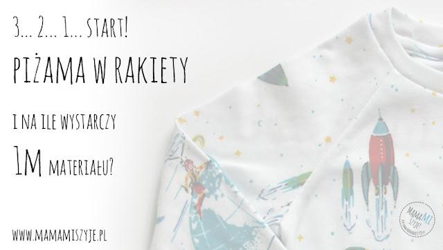Piżama w rakiety i na ile wystarcza 1m materiału?