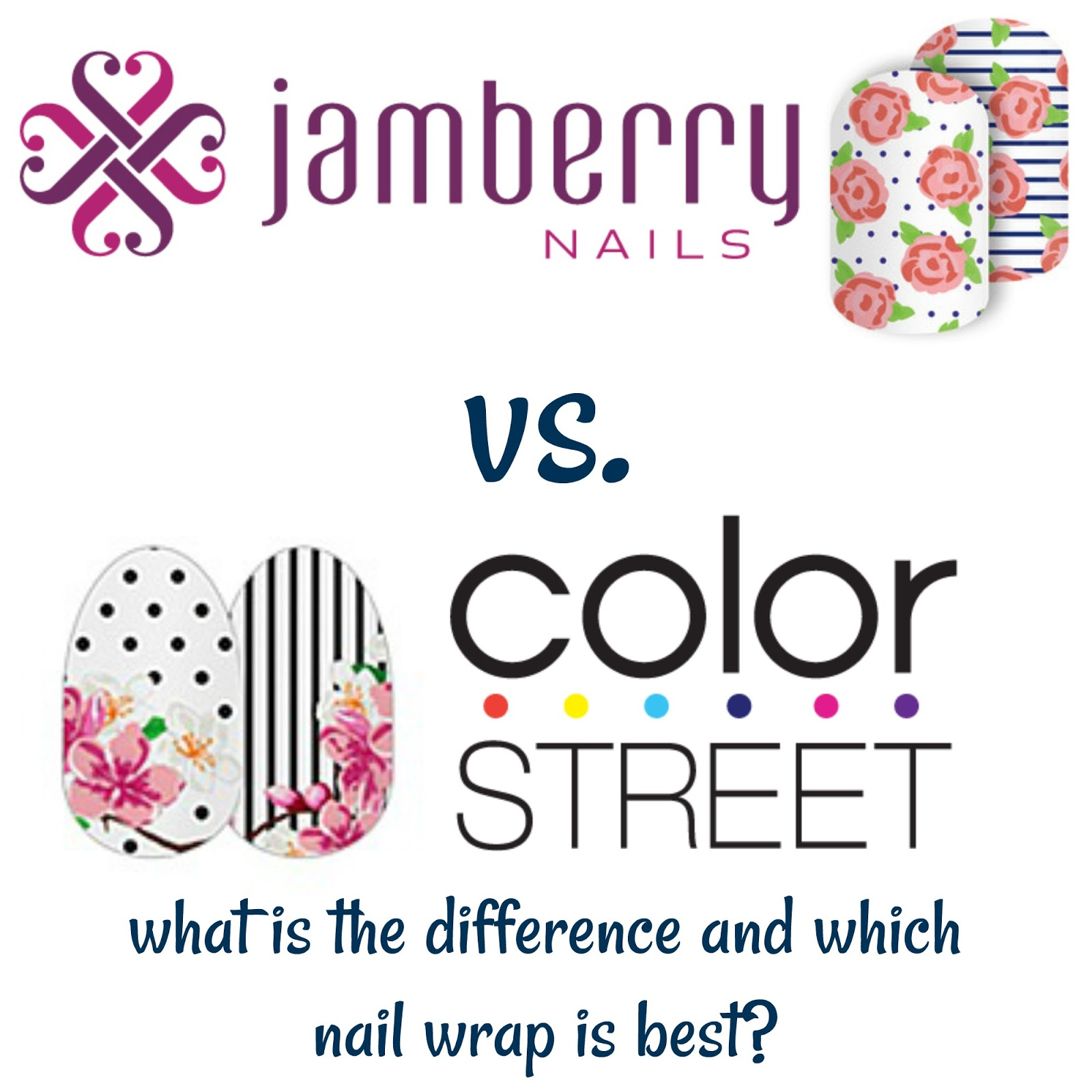 Color Street Vs Jamberry