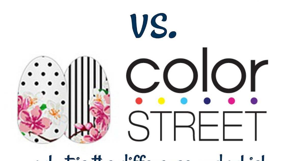 Beauty Blog By Angela Woodward Color Street Vs Jamberry