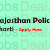 Rajasthan Police Bharti 2017 Constable Notification, Latest News