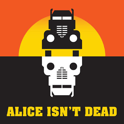 (Recommended Podcast) Alice Isn't Dead