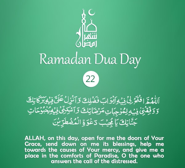Reside in Spacious Places [Daily Supplications for 30 Days of Ramadan] Dua Twenty-Second Day of Ramadan 2018 (Ramzan 2018)=Reside in Places From the Gardens of Paradise