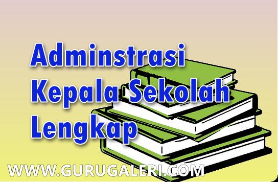 Download Contoh Format Administrasi Kepala Sekolah Lengkap Guru Galeri