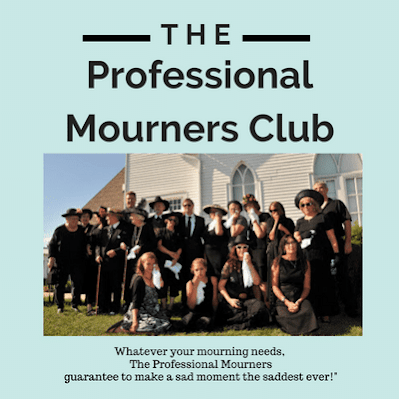 """Professional Mourners"" Available for Hire!"