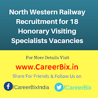 North Western Railway Recruitment for 18 Honorary Visiting Specialists Vacancies