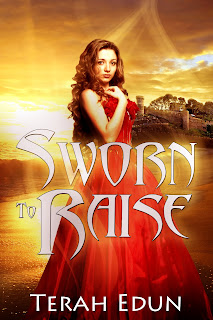 Cover Reveal!!! Sworn to Raise by Terah Edun *Giveaway*