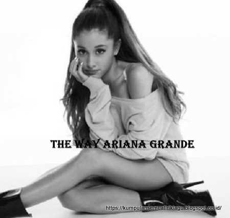 The Way Ariana Grande