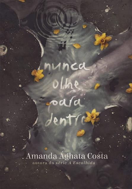 [Capa] Nunca olhe para dentro | Amanda Ághata Costa