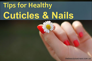 tips for healthy cuticles and nails