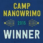 Camp NaNoWriMo 2015 April & July Winner!