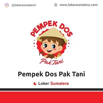 Lowongan Kerja Palembang: Pempek Dos Pak Tani Dempo Juni 2021