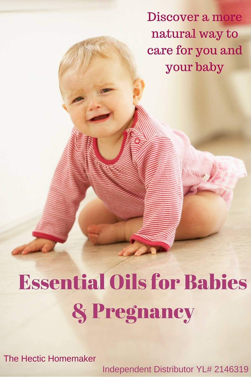 The Hectic Homemaker Essential Oils For Babies Amp Pregnancy