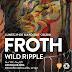 Ráfagas de psicodelia para la gira de Froth