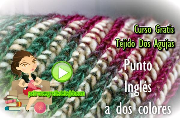 Clase Gratis Online Tejido Palillos: Punto Inglés Dos colores