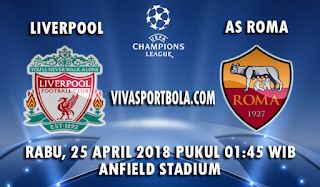Prediksi Bola Liverpool vs AS Roma 25 April 2018