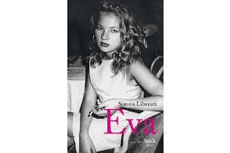 Lundi Librairie : Eva - Simon Liberati