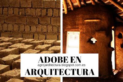 La construcción con adobe: El costo es mínimo en materiales, y a su vez tiene varias técnicas