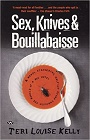 https://www.amazon.com/Knives-Bouillabaisse-Teri-Louise-Kelly/dp/1862547564